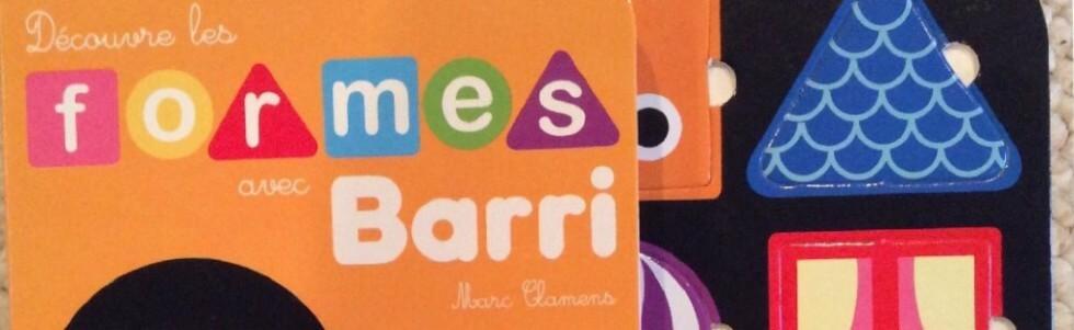 Découvre les formes avec Barri